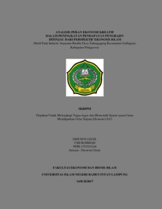Analisis Peran Ekonomi Kreatif Dalam Peningkatan Pendapatan Pengrajin Ditinjau Dari Perspektif Ekonomi Islam Studi Pada Industri Anyaman Bambu Desa Tulungagung Kecamatan Gadingrejo Kabupaten Pringsewu Raden Intan Repository