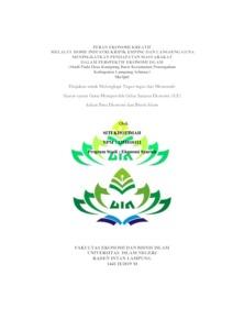 Peran Ekonomi Kreatif Melalui Home Industri Kripik Emping Dan Langseng Guna Meningkatkan Pendapatan Masyarakat Dalam Perspektif Ekonomi Islam Studi Pada Desa Kampung Baru Kecamatan Penengahan Kabupaten Lampung Selatan Raden Intan Repository